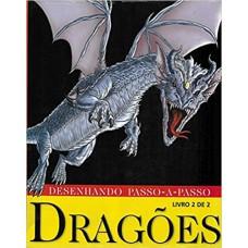 DESENHANDO PASSO A PASSO DRAGOES 2