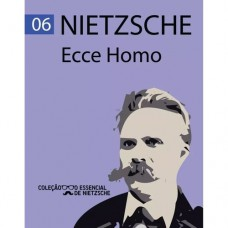 ECCE HOMO NIETZSCHE ED 6