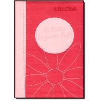 Biblia Da Garota De Fe, A - Capa Rosa