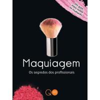 Maquiagem : Os segredos dos profissionais