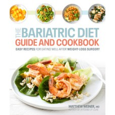 The Bariatric Diet Guide and Cookbook