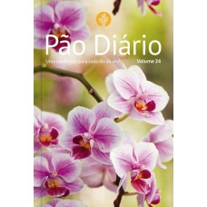 Pão Diário vol. 24 - Flores
