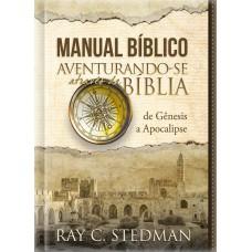 Manual Bíblico Ilustrado - Aventurando-se através da Bíblia