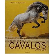 Os mais lindos cavalos do mundo