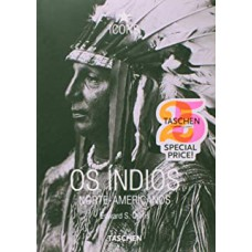 Indios Norte-Americanos, Os
