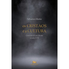 Os cristãos e a cultura