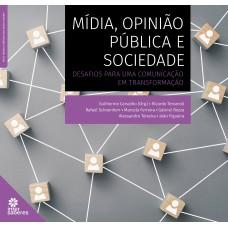 Mídia, opinião pública e sociedade