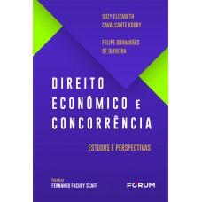 Direito econômico e concorrência