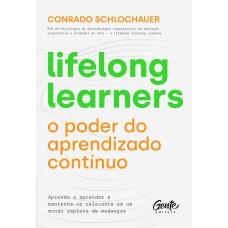 Lifelong learners – o poder do aprendizado contínuo