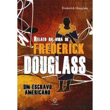Relato da vida de Frederick Douglass