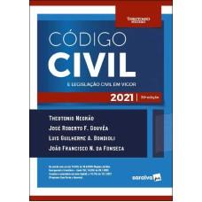 Código Civil e Legislação Civil em Vigor - 39ª Edição 2021