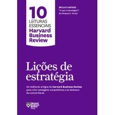 Lições de estratégia (10 leituras essenciais - HBR)