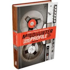 Mindhunter Profile: Serial Killers