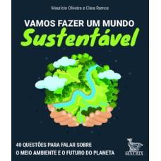 Vamos fazer um mundo sustentável
