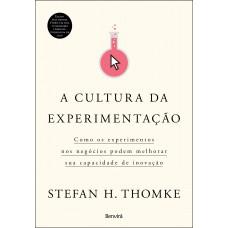 A cultura da experimentação
