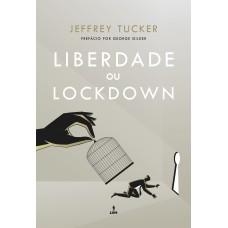 Liberdade ou Lockdown