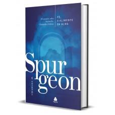 Fé, o alimento da Alma - Spurgeon