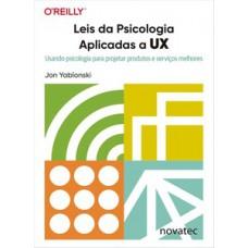 Leis da psicologia aplicadas a UX