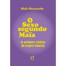 O sexo segundo Maïa