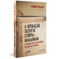 Operação Secreta Etiópia-Maranhão, A