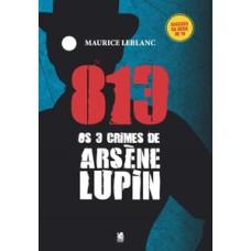 813 - Os 3 crimes de Arsène Lupin