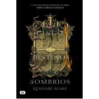 Cinco destinos sombrios (Três coroas negras - Livro 4)