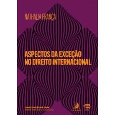 Aspectos da exceção no direito internacional
