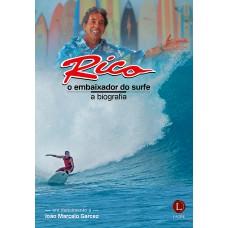Rico, o embaixador do surfe