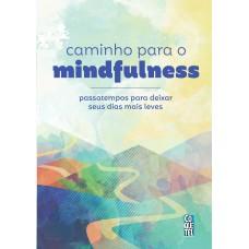 Caminho para o Mindfulness