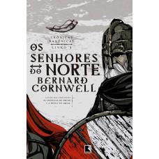 Os senhores do norte (Vol. 3 Crônicas Saxônicas)
