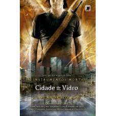 Cidade de vidro (Vol.3 Os Instrumentos Mortais)