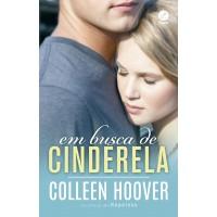 Em busca de Cinderela: um conto da série Hopeless