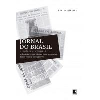 Jornal do Brasil: História e memória