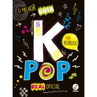 O melhor guia de k-pop real oficial