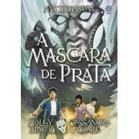 A máscara de prata (Vol. 4 Magisterium)