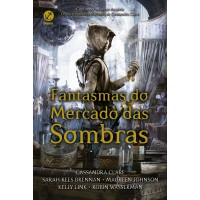 Fantasmas do Mercado das Sombras