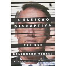 A eleição disruptiva