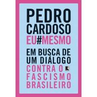 Pedro Cardoso Eu Mesmo