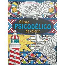 Livro Psicodelico De Colorir, O (Venda Exclusiva Saraiva)