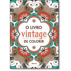 Livro Vintage De Colorir, O (Venda Exclusiva Saraiva)