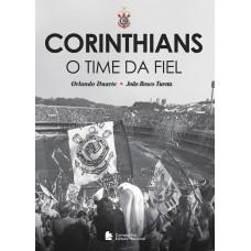 Corinthians - o time da fiel