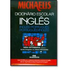 Michaelis Dicionario Escolar Ingles - Nova Ortografia - Com Cd