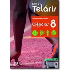 Projeto Telaris - Ciencias - 8? Ano (Livro do Aluno)