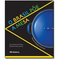 O BRASIL POE A MESA