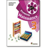 Projeto Presente Matematica 3? Ano - Ensino Fundamental I
