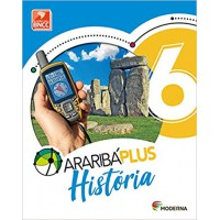 ARARIBÁ PLUS HISTORIA 6 ANO 5 EDIÇÃO