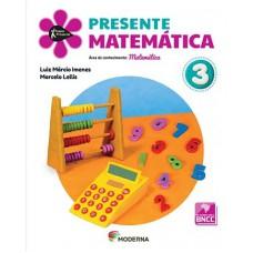 PROJETO PRESENTE MATEMATICA 3 ANO 5