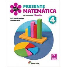 PROJETO PRESENTE MATEMATICA 4 ANO 5E