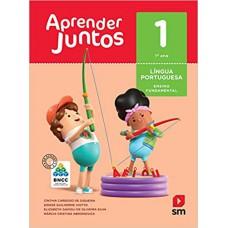 APRENDER JUNTOS PORTUGUÊS 1 ANO BNCC