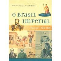 O Brasil Imperial (Vol. 3)